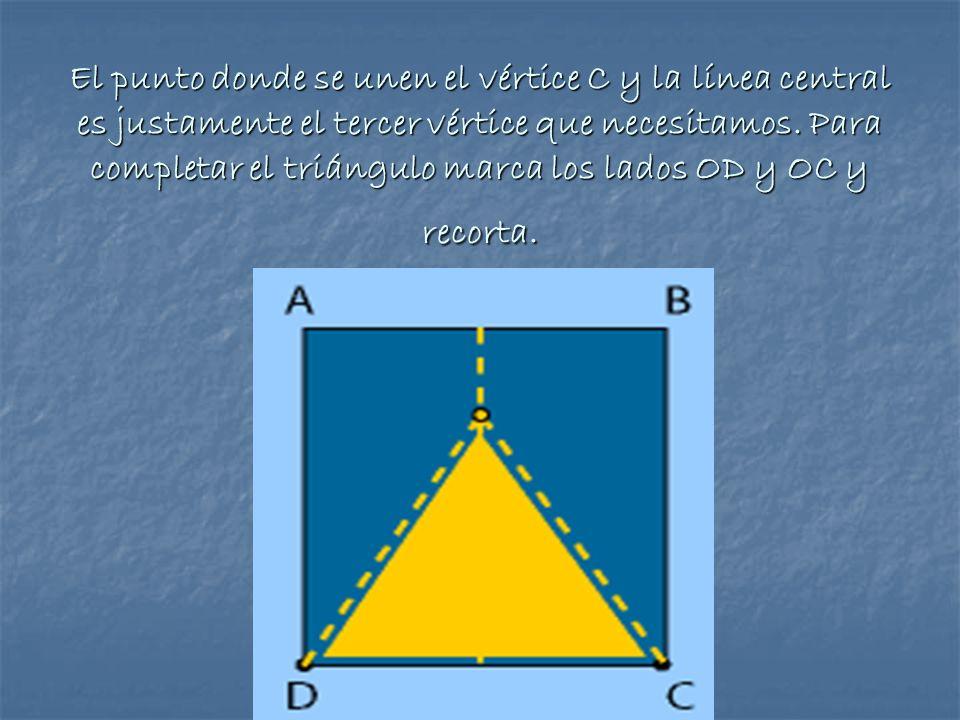 El punto donde se unen el vértice C y la línea central es justamente el tercer vértice que necesitamos. Para completar el triángulo marca los lados OD