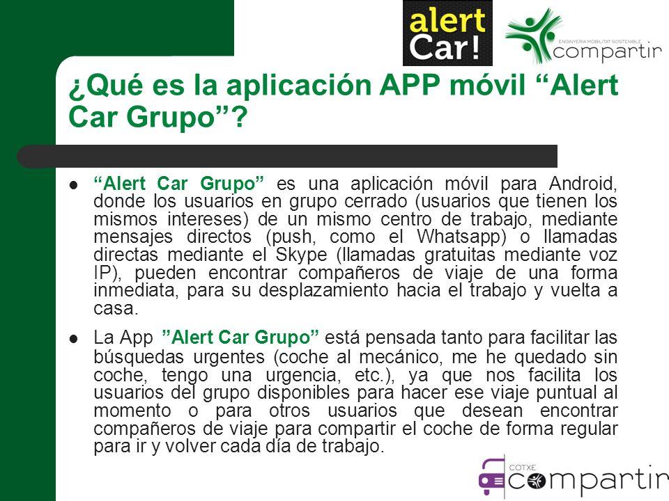 ¿Qué es la aplicación APP móvil Alert Car Grupo.