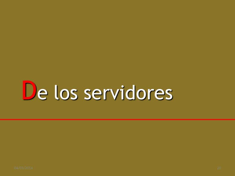 D e los servidores 04/03/201420