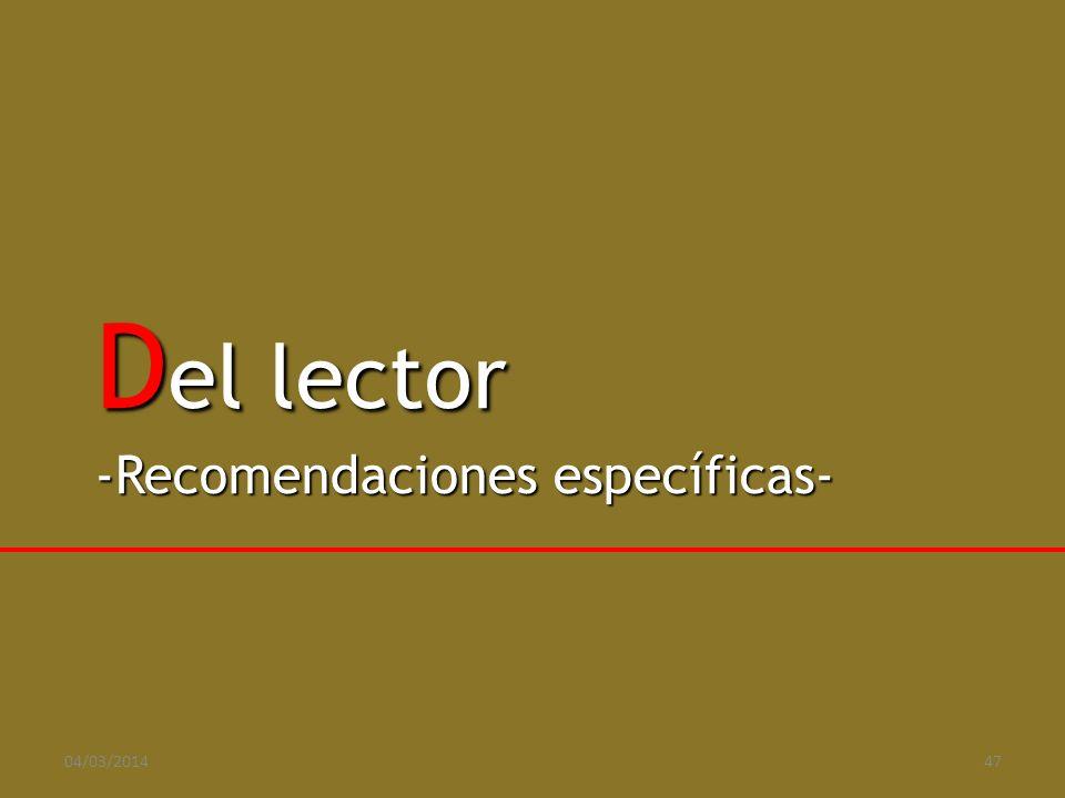 D el lector -Recomendaciones específicas- 04/03/201447