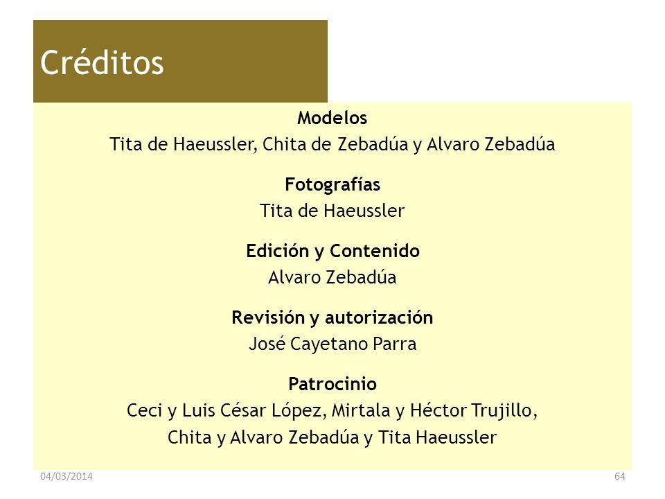 Créditos Modelos Tita de Haeussler, Chita de Zebadúa y Alvaro Zebadúa Fotografías Tita de Haeussler Edición y Contenido Alvaro Zebadúa Revisión y auto