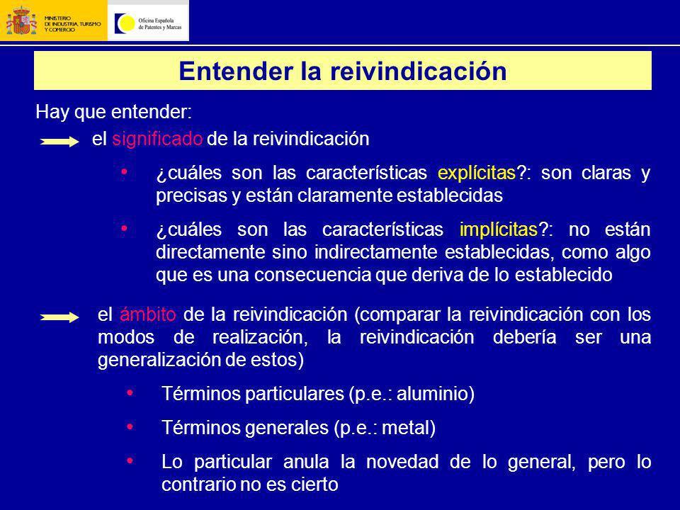 Entender la reivindicación el significado de la reivindicación ¿cuáles son las características explícitas?: son claras y precisas y están claramente e
