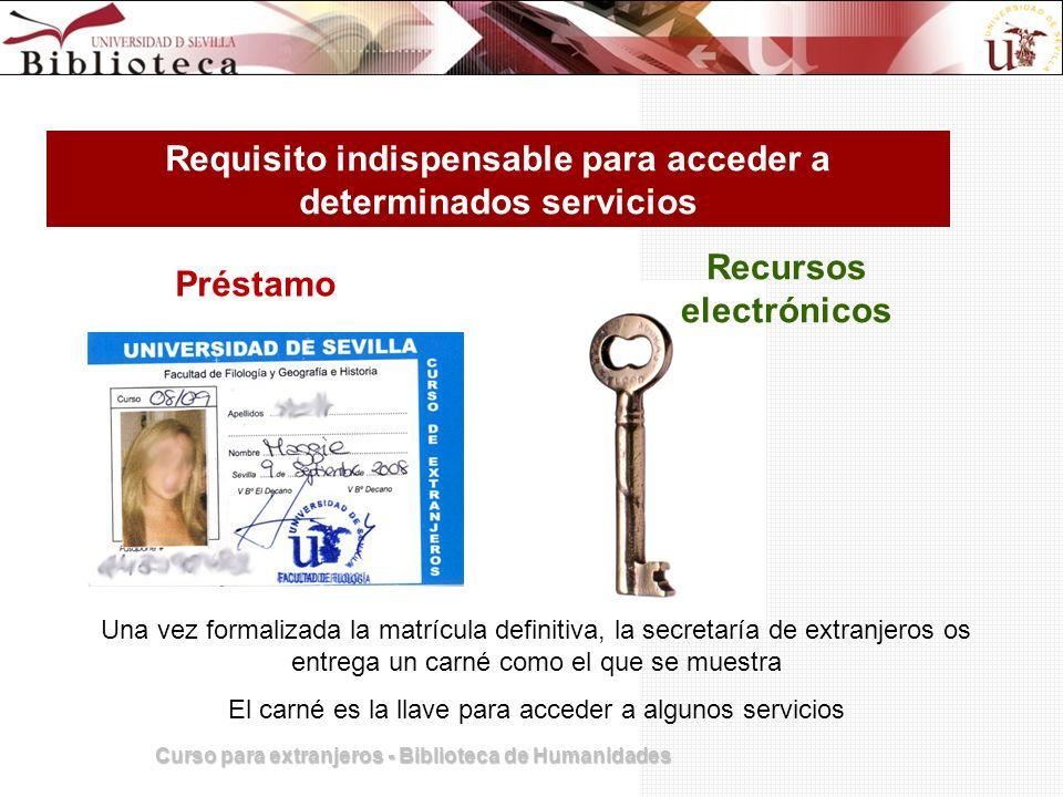 Requisito indispensable para acceder a determinados servicios Una vez formalizada la matrícula definitiva, la secretaría de extranjeros os entrega un