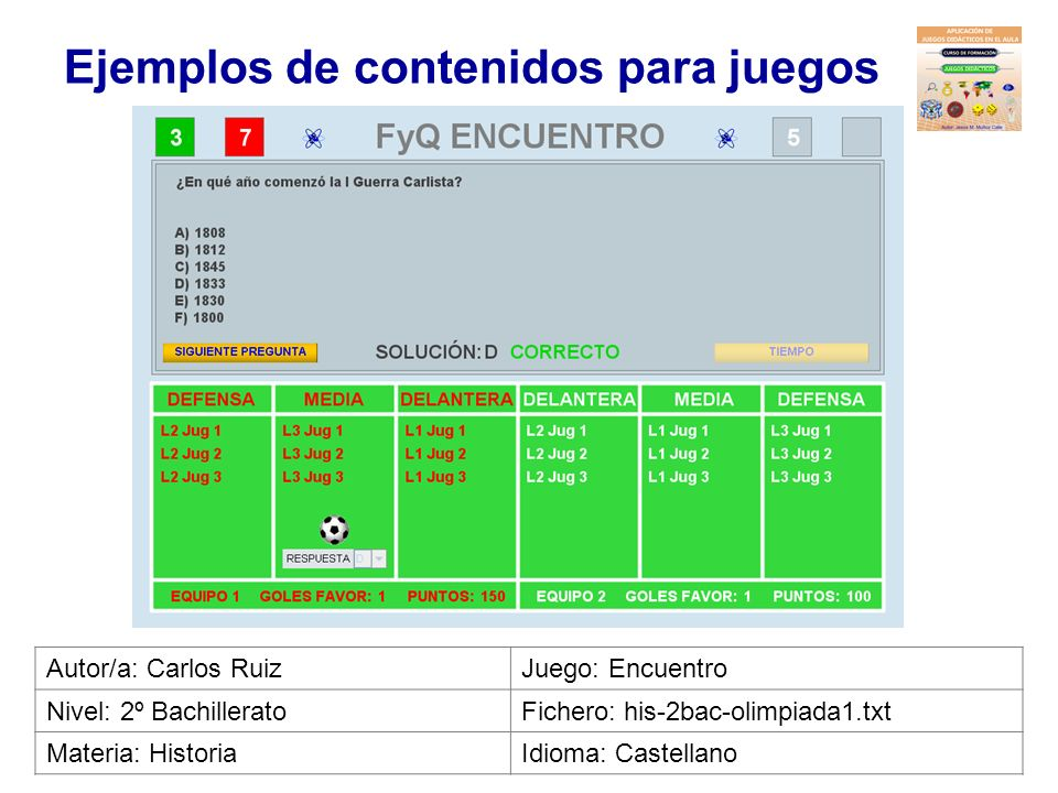 Ejemplos de contenidos para juegos Autor/a: Elvira NievaJuego: Batalla naval Nivel: BachilleratoFichero: ing-2bac-general1.txt Materia: InglésIdioma: