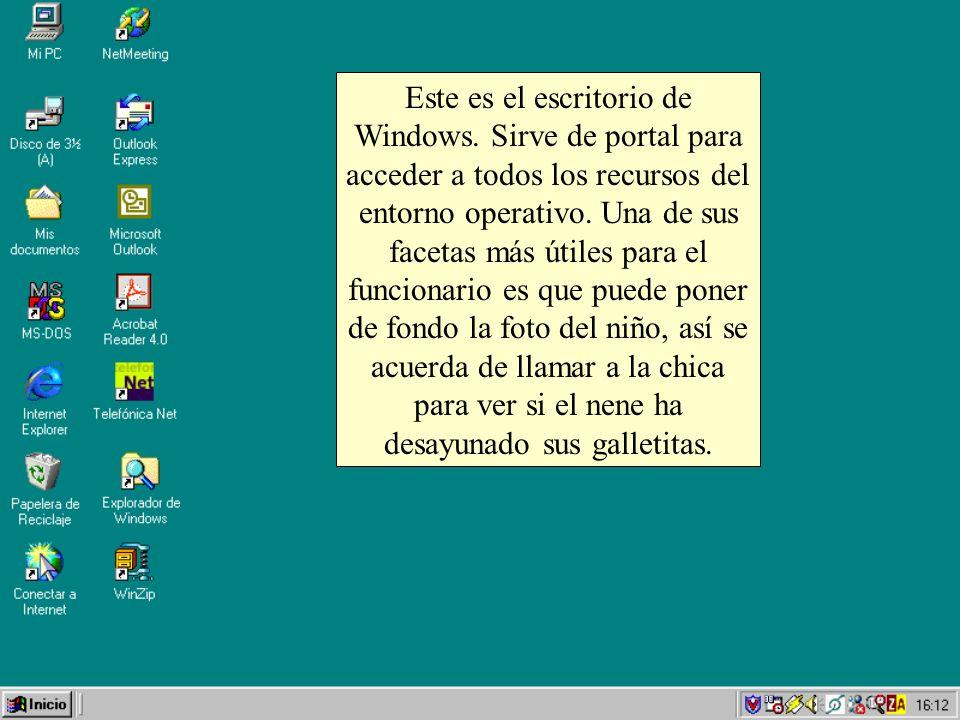 Este es el escritorio de Windows. Sirve de portal para acceder a todos los recursos del entorno operativo. Una de sus facetas más útiles para el funci