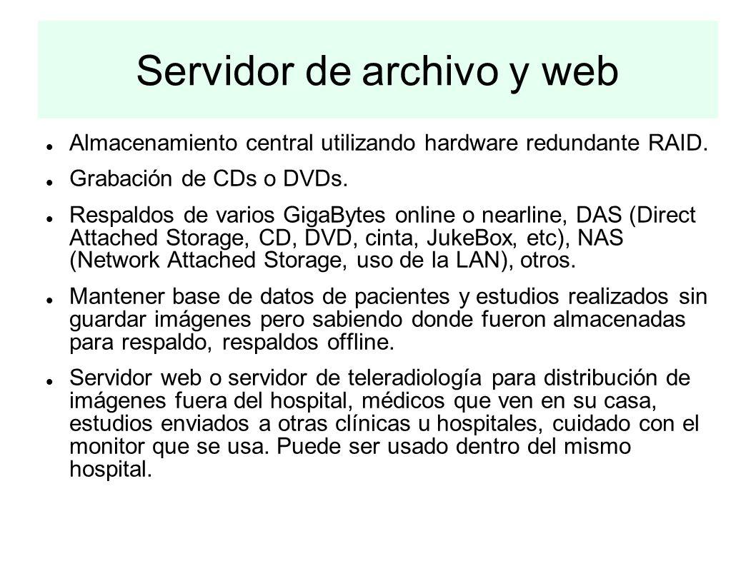 Servidor de archivo y web Almacenamiento central utilizando hardware redundante RAID. Grabación de CDs o DVDs. Respaldos de varios GigaBytes online o