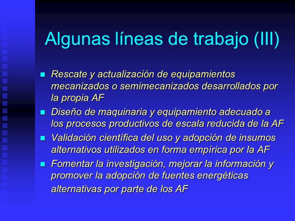 Algunas líneas de trabajo (III) Rescate y actualización de equipamientos mecanizados o semimecanizados desarrollados por la propia AF Rescate y actual