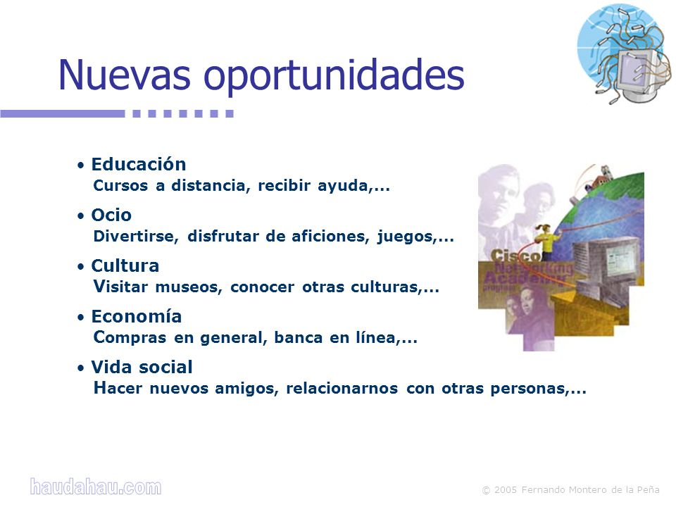 © 2005 Fernando Montero de la Peña La Web Darse a conocer, publicar contenidos.