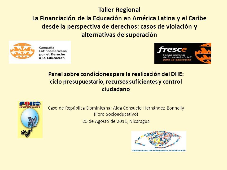 Taller Regional La Financiación de la Educación en América Latina y el Caribe desde la perspectiva de derechos: casos de violación y alternativas de s