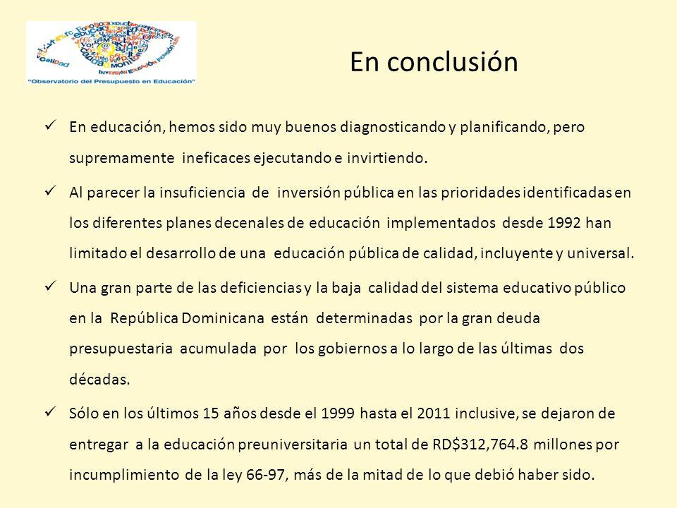 En educación, hemos sido muy buenos diagnosticando y planificando, pero supremamente ineficaces ejecutando e invirtiendo.