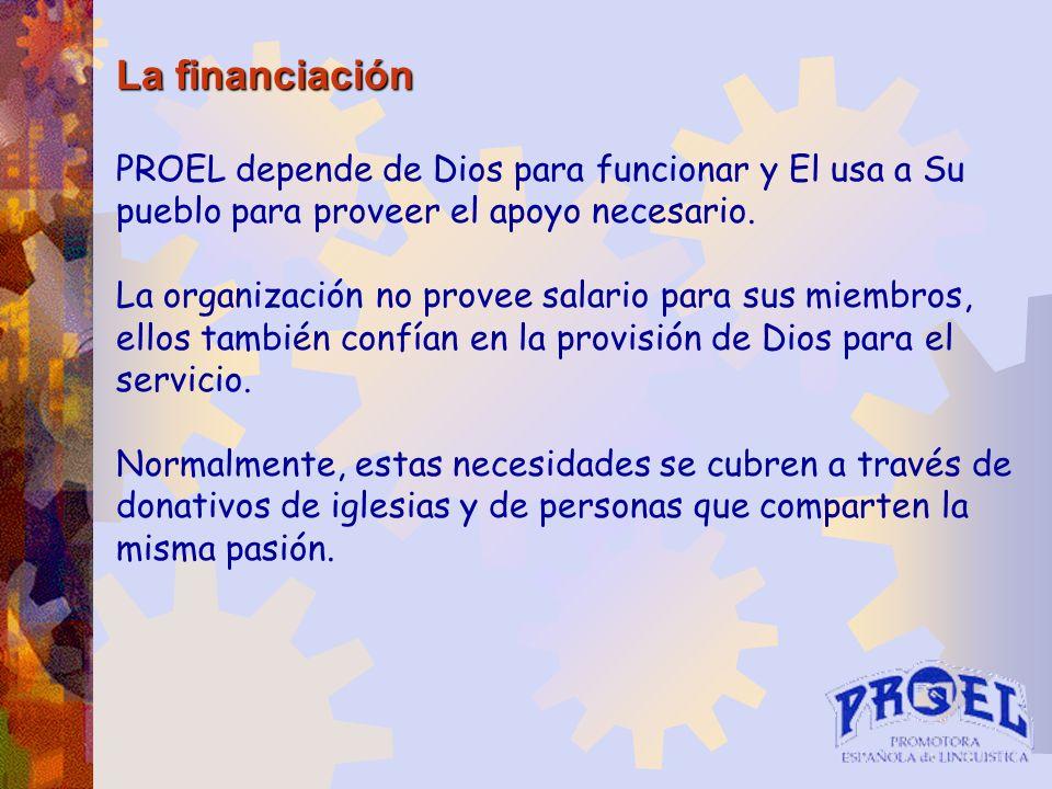 La financiación PROEL depende de Dios para funcionar y El usa a Su pueblo para proveer el apoyo necesario. La organización no provee salario para sus