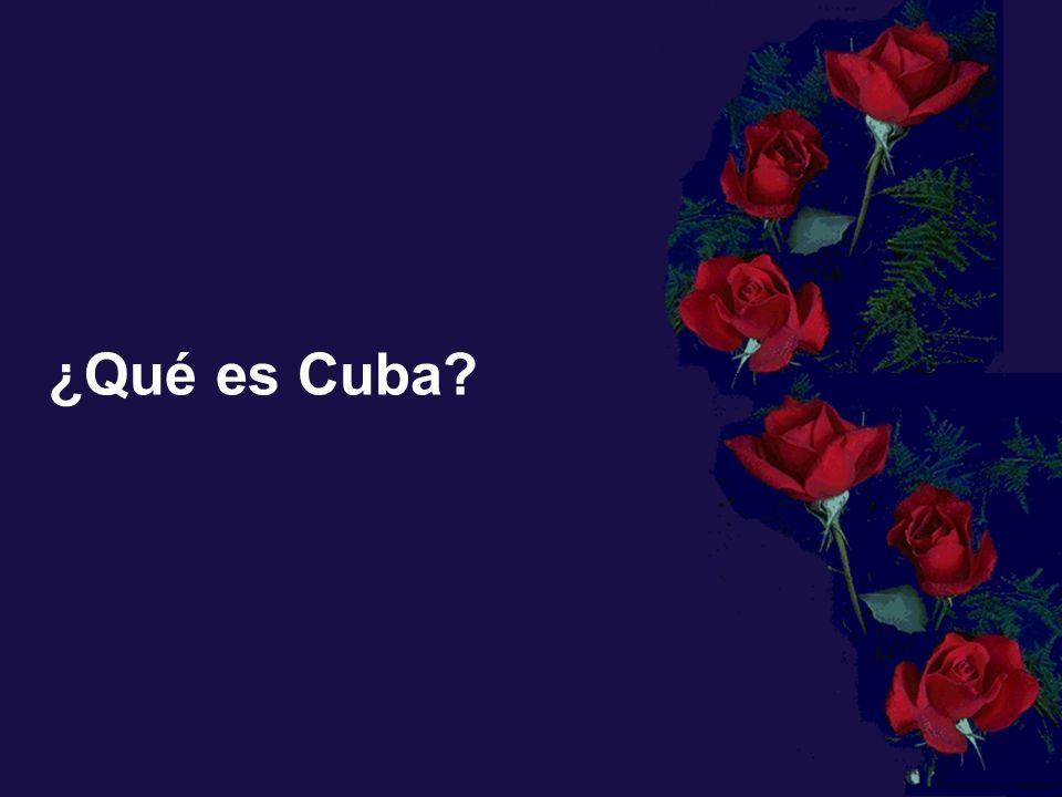 ¿Qué es Cuba?