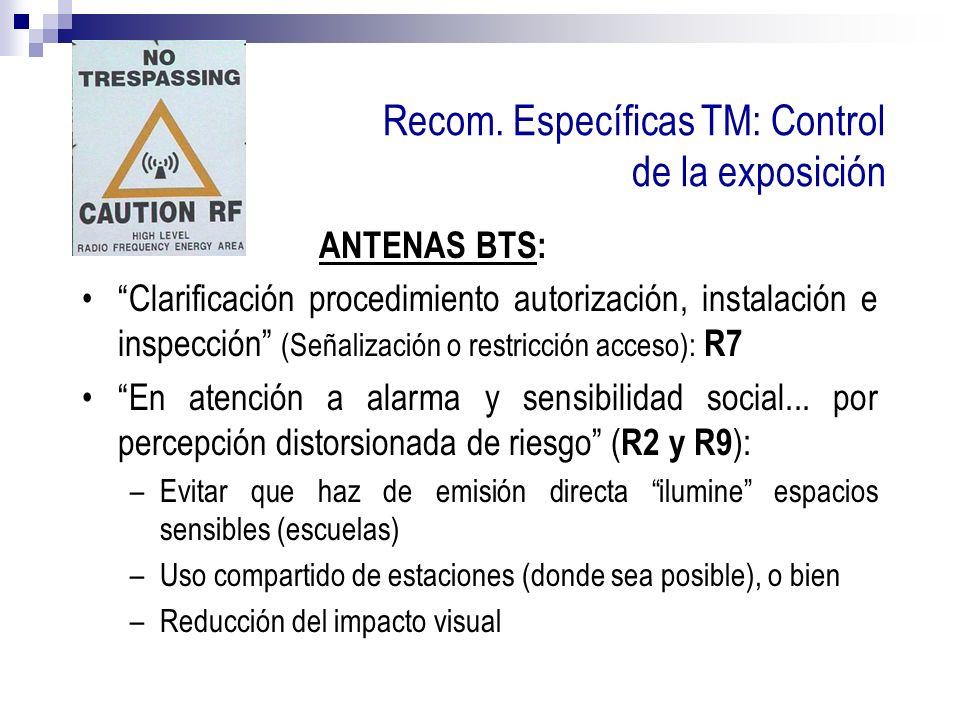 Recom. Específicas TM: Control de la exposición ANTENAS BTS: Clarificación procedimiento autorización, instalación e inspección (Señalización o restri