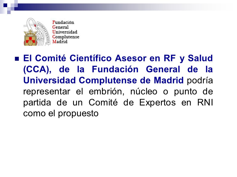 El Comité Científico Asesor en RF y Salud (CCA), de la Fundación General de la Universidad Complutense de Madrid podría representar el embrión, núcleo