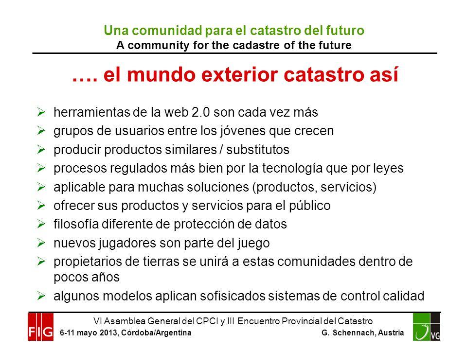 VI Asamblea General del CPCI y III Encuentro Provincial del Catastro 6-11 mayo 2013, Córdoba/Argentina G.