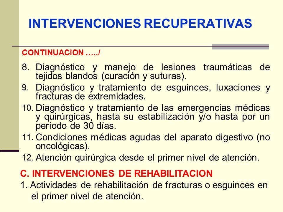 QF. CARLOS REYES BUSTAMANTE Gerencia de Operaciones Profesional de Aseguramiento INTERVENCIONES RECUPERATIVAS CONTINUACION …../ 8. Diagnóstico y manej