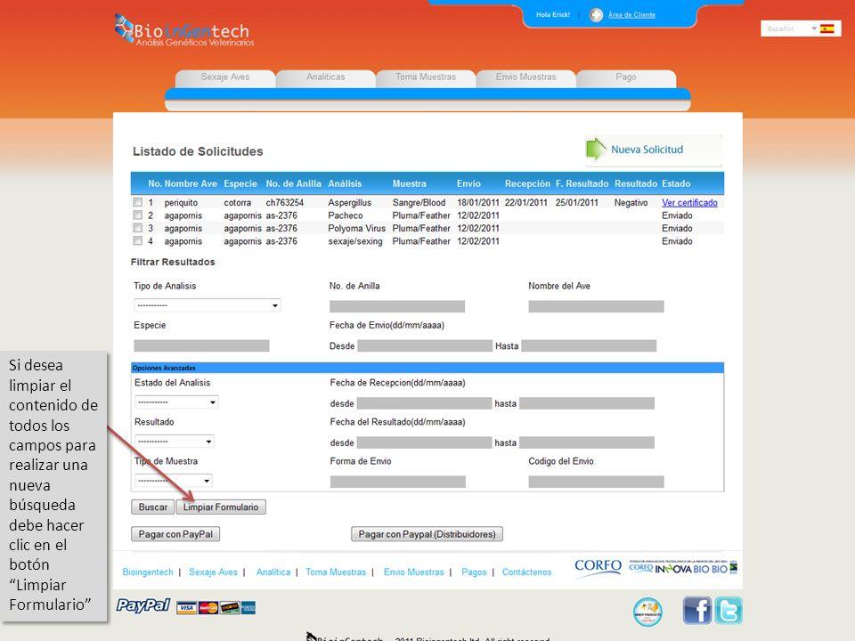 Si desea limpiar el contenido de todos los campos para realizar una nueva búsqueda debe hacer clic en el botón Limpiar Formulario