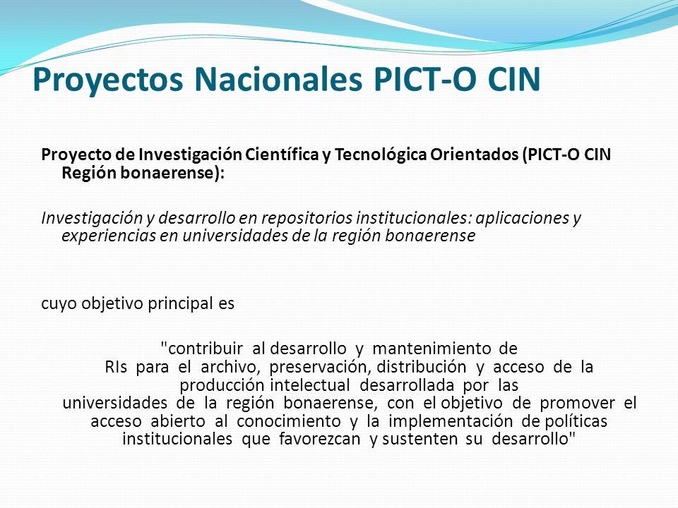 Proyectos Nacionales PICT-O CIN Proyecto de Investigación Científica y Tecnológica Orientados (PICT-O CIN Región bonaerense): Investigación y desarrol
