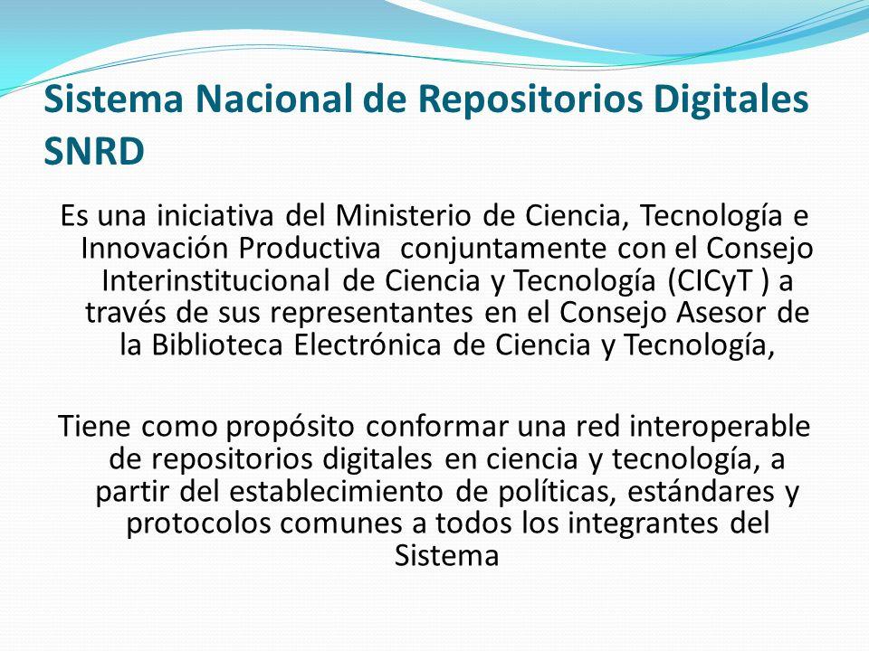 Sistema Nacional de Repositorios Digitales SNRD Es una iniciativa del Ministerio de Ciencia, Tecnología e Innovación Productiva conjuntamente con el C