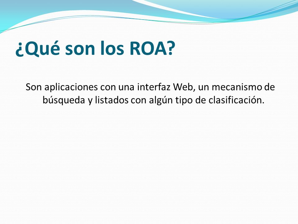 Metadatos para la descripción de Objetos de Aprendizaje Metadatos, elementos que permiten la catalogación de la información digital para su reutilización en diversos contextos.