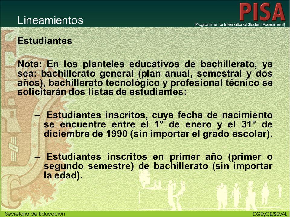 Lineamientos Estudiantes Nota: En los planteles educativos de bachillerato, ya sea: bachillerato general (plan anual, semestral y dos años), bachiller