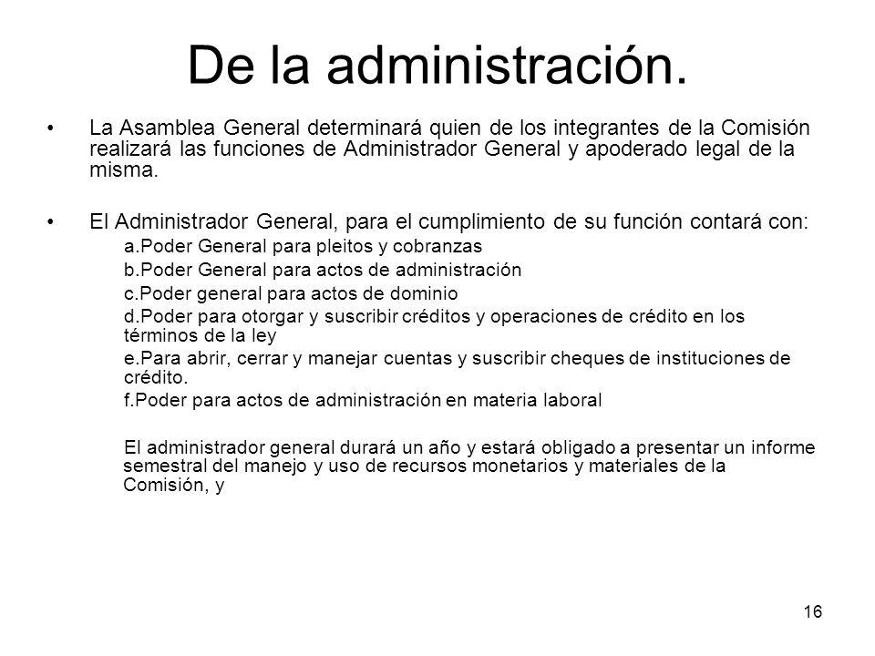 16 De la administración.