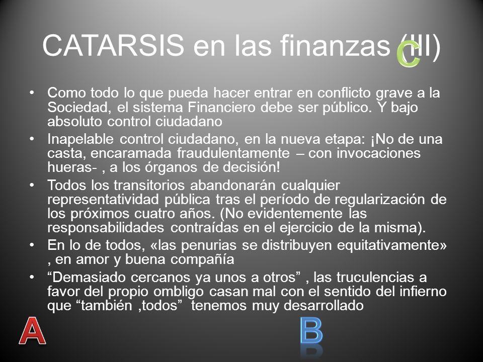 CATARSIS en las finanzas (II) Los perros acucian a las personas y pequeños y medianos empresarios para que rindan en urgencias desmedidas y fuera de toda lógica, sus cuentas y patrimonio al banco.