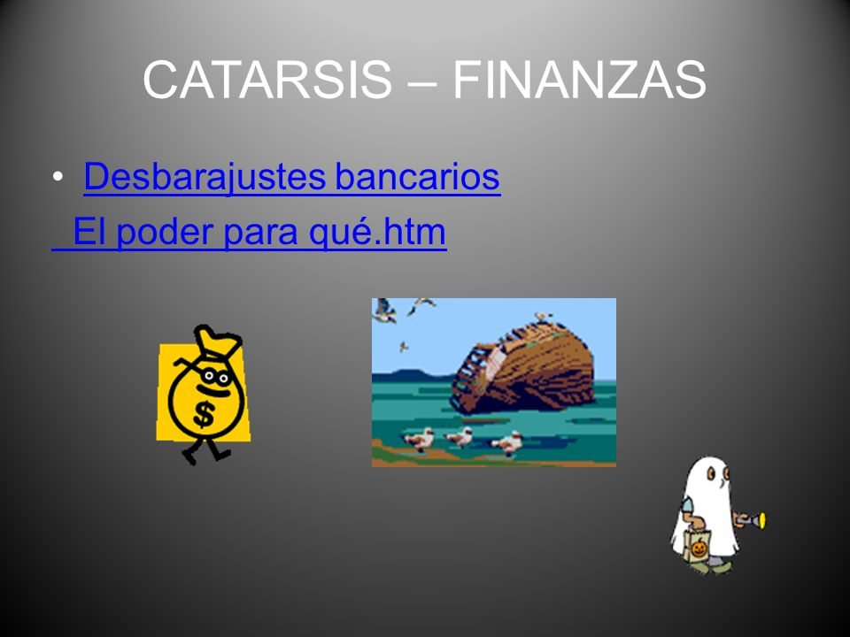 CATARSIS en las finanzas (III) Como todo lo que pueda hacer entrar en conflicto grave a la Sociedad, el sistema Financiero debe ser público. Y bajo ab