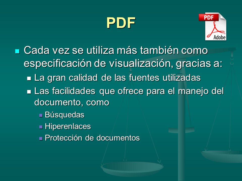PDF Cada vez se utiliza más también como especificación de visualización, gracias a: Cada vez se utiliza más también como especificación de visualizac
