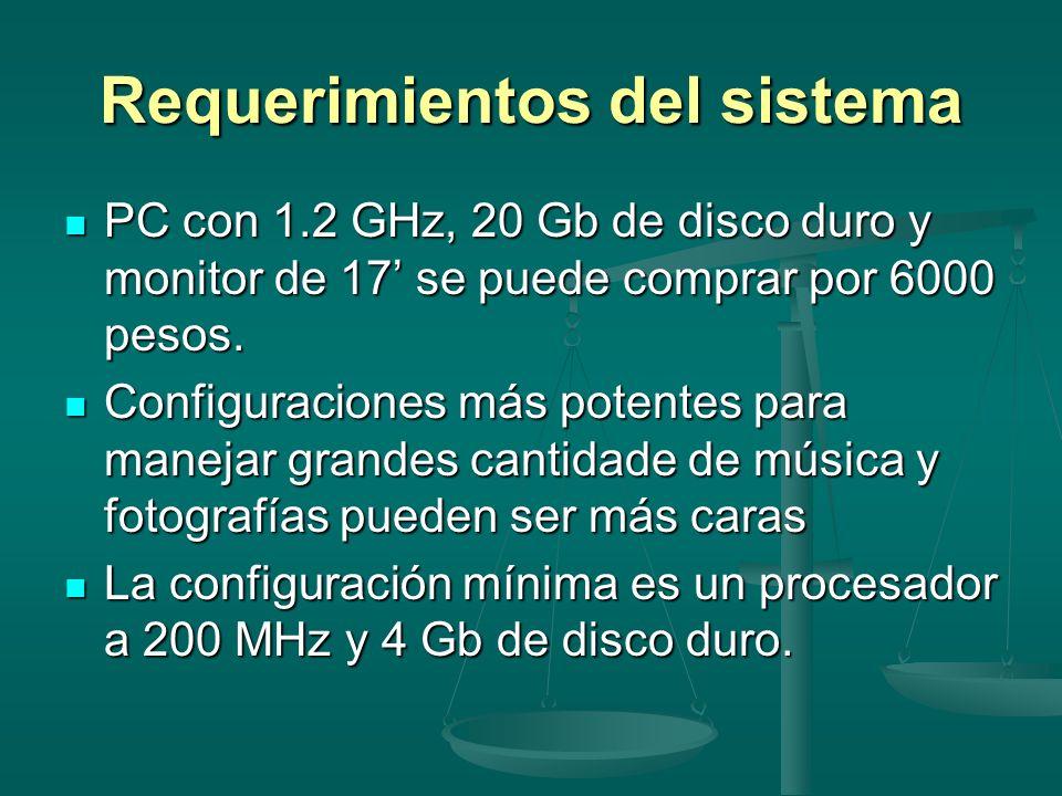 Requerimientos del sistema PC con 1.2 GHz, 20 Gb de disco duro y monitor de 17 se puede comprar por 6000 pesos. PC con 1.2 GHz, 20 Gb de disco duro y