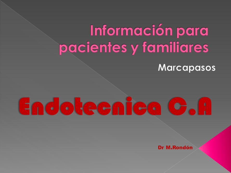 Endotecnica C.A Dr M.Rondón