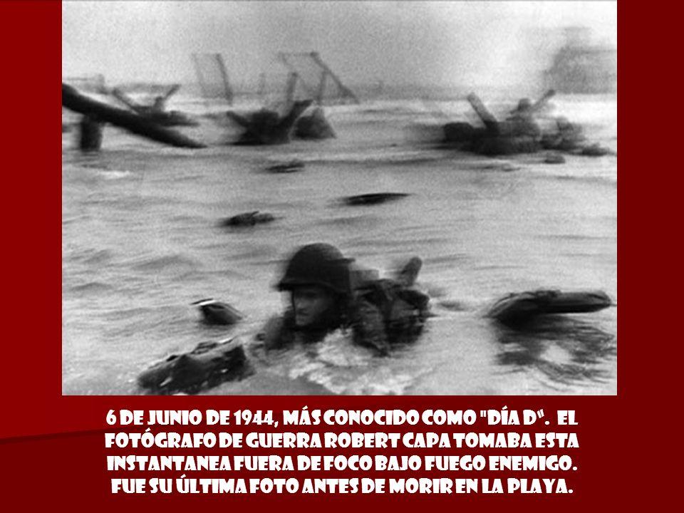 6 de junio de 1944, más conocido como día D.