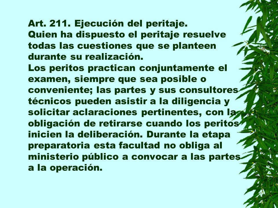 Art. 211. Ejecución del peritaje.
