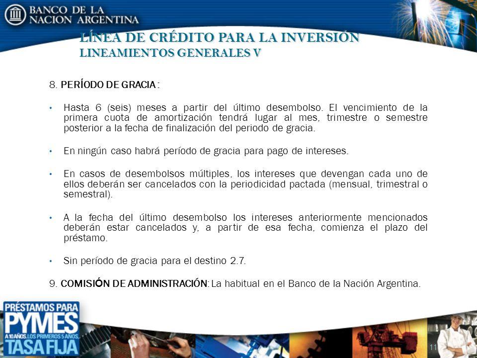 L Í NEA DE CRÉDITO PARA LA INVERSIÓN LINEAMIENTOS GENERALES V 11 8.