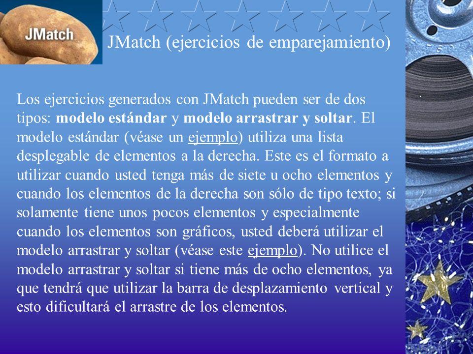 JMatch (ejercicios de emparejamiento) Los ejercicios generados con JMatch pueden ser de dos tipos: modelo estándar y modelo arrastrar y soltar. El mod