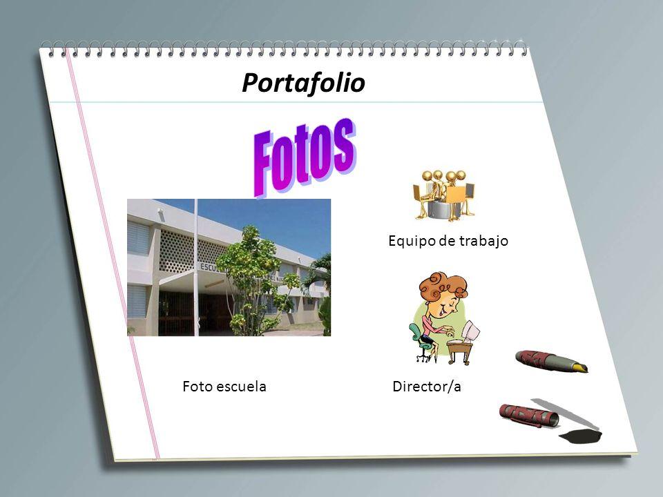 Portafolio Foto escuela Equipo de trabajo Director/a