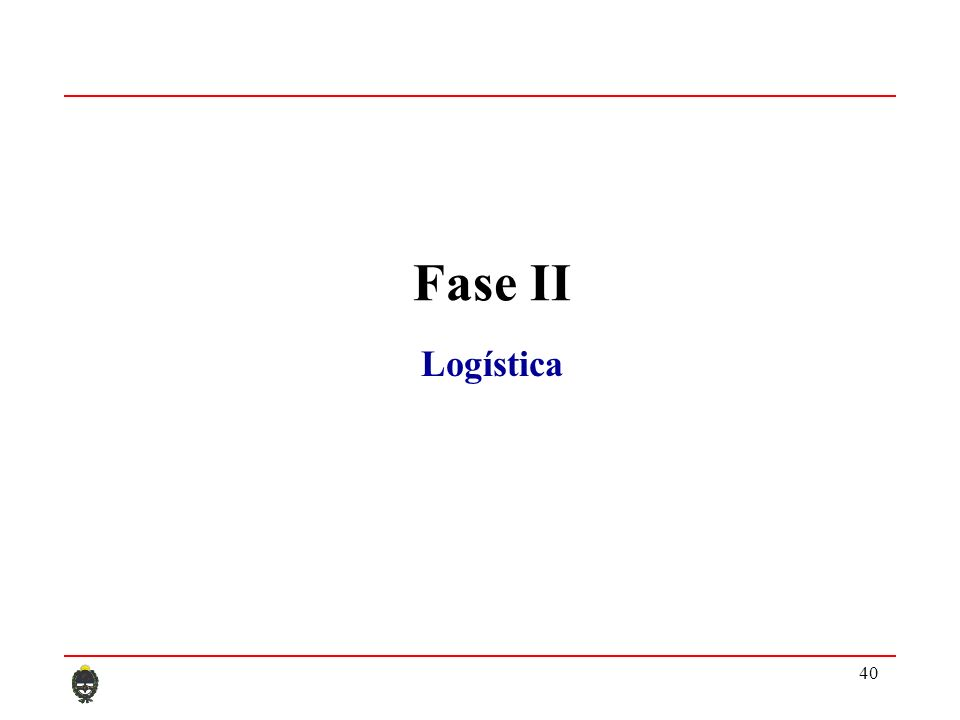 40 Fase II Logística