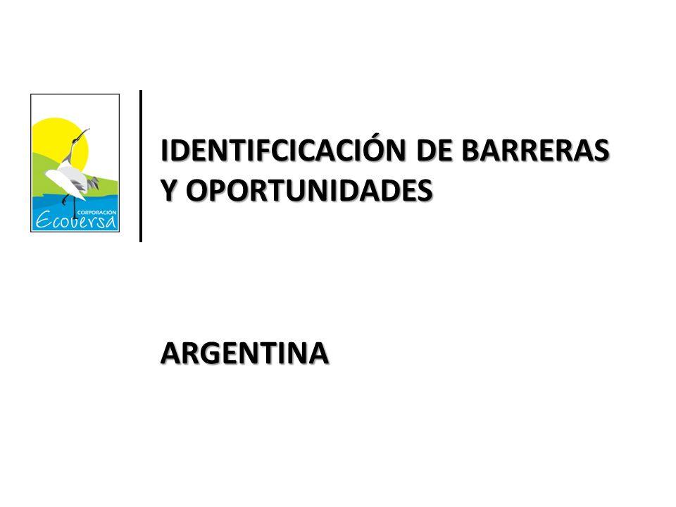 IDENTIFCICACIÓN DE BARRERAS Y OPORTUNIDADES ARGENTINA