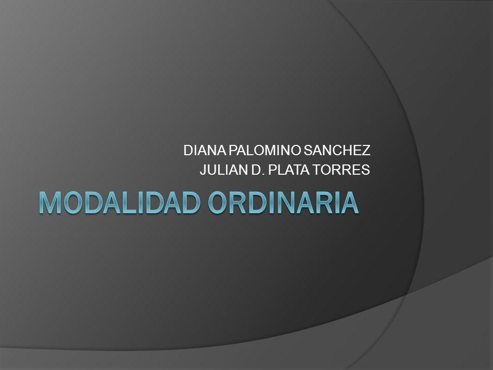 DIANA PALOMINO SANCHEZ JULIAN D. PLATA TORRES