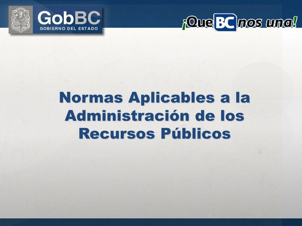 Normas Aplicables a la Administración de los Recursos Públicos
