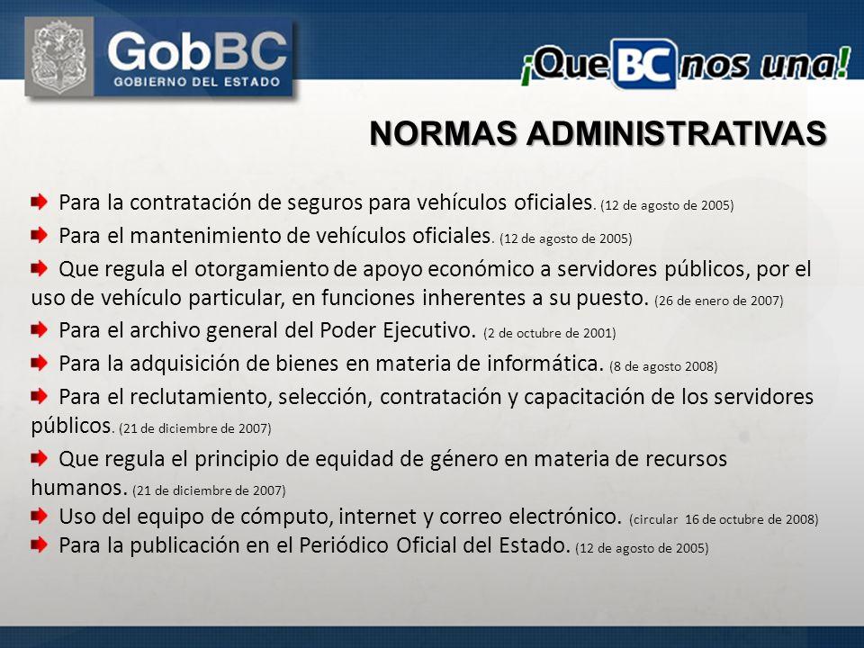 Para la contratación de seguros para vehículos oficiales. (12 de agosto de 2005) Para el mantenimiento de vehículos oficiales. (12 de agosto de 2005)