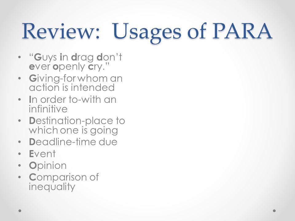 Review: Usages of PARA G uys i n d rag d ont e ver o penly c ry.