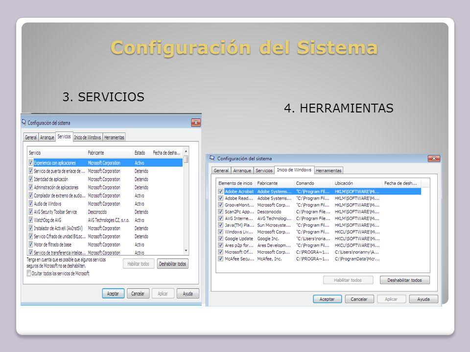 Configuración del Sistema 3. SERVICIOS 4. HERRAMIENTAS