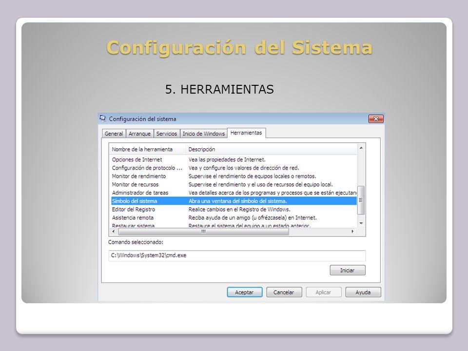 Configuración del Sistema 5. HERRAMIENTAS