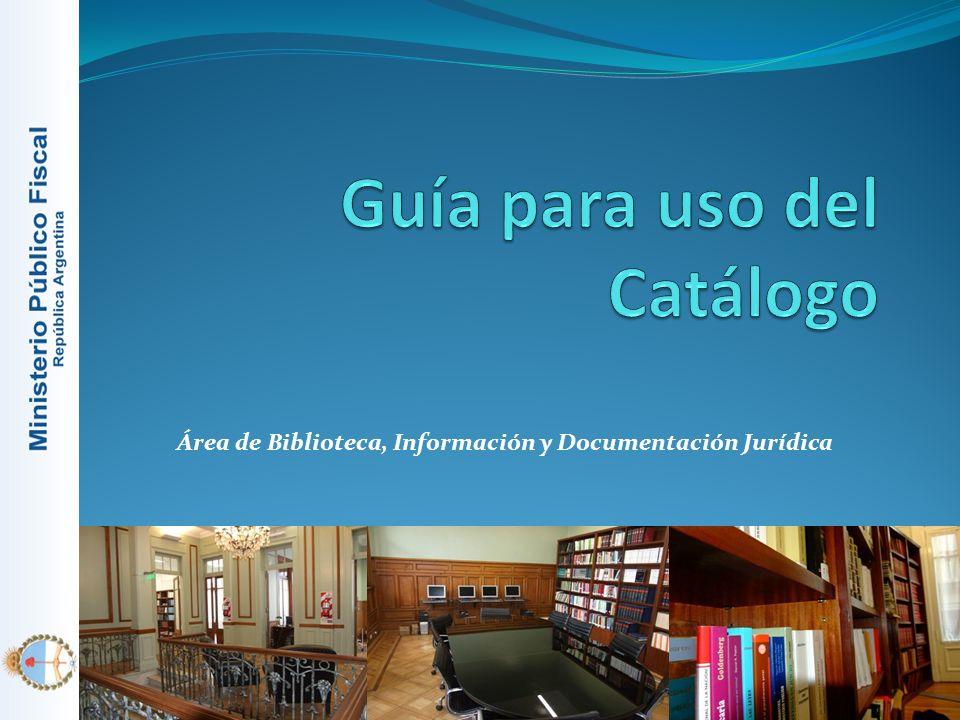 Argentina Ministerio Público Fiscal Área de Biblioteca, Información y Documentación Jurídica Av.