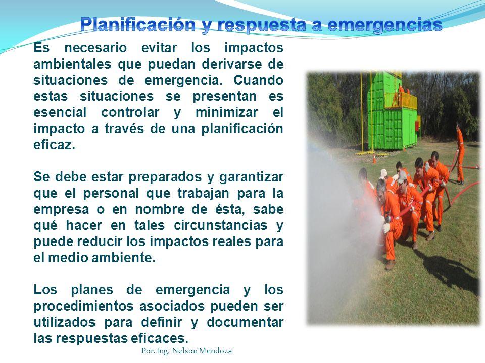 Es necesario evitar los impactos ambientales que puedan derivarse de situaciones de emergencia. Cuando estas situaciones se presentan es esencial cont