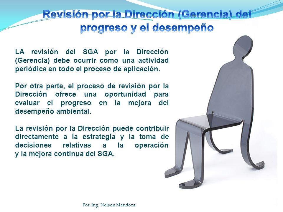 LA revisión del SGA por la Dirección (Gerencia) debe ocurrir como una actividad periódica en todo el proceso de aplicación. Por otra parte, el proceso