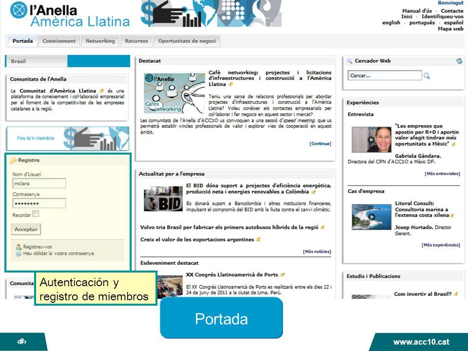 La nova Anella dACC1Ó www.acc10.cat 11 Portada Autenticación y registro de miembros
