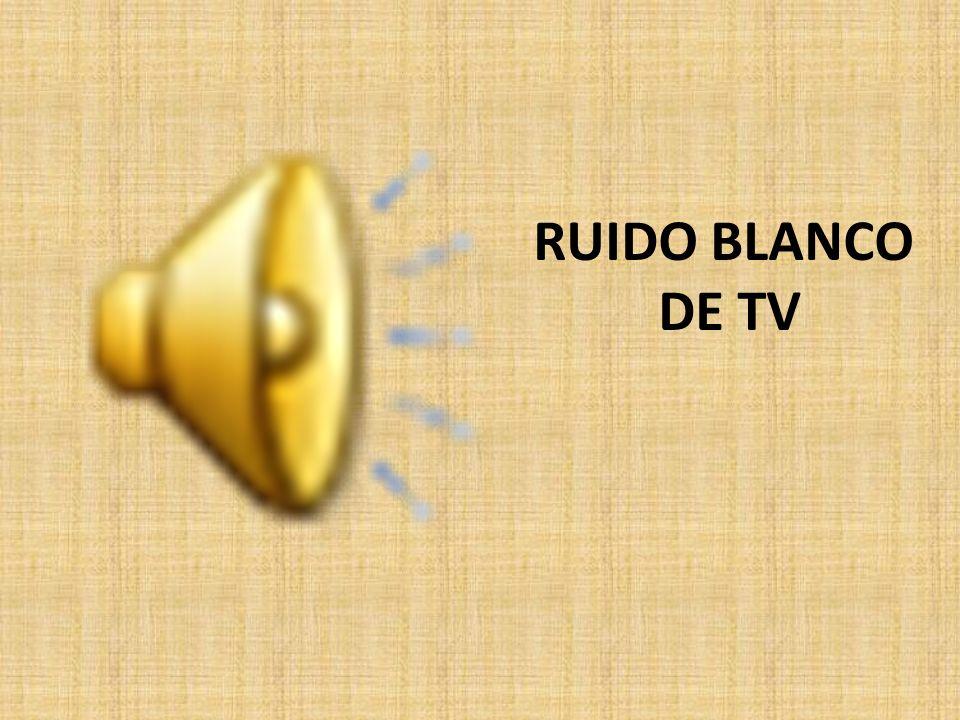RUIDO BLANCO DE TV