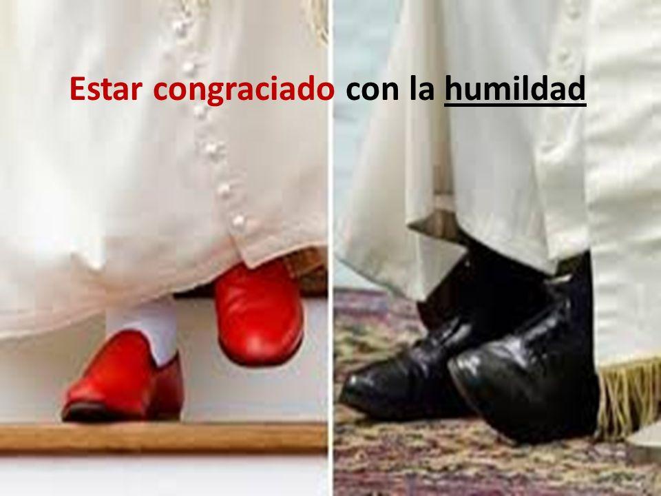 Estar congraciado con la humildad
